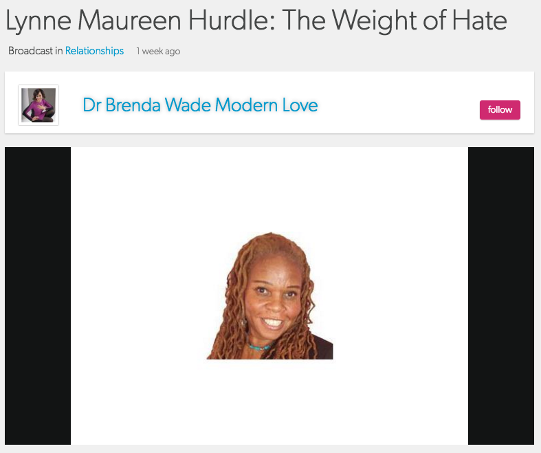 The Weight of Hate with Lynne Maureen Hurdle and Dr. Brenda Wade